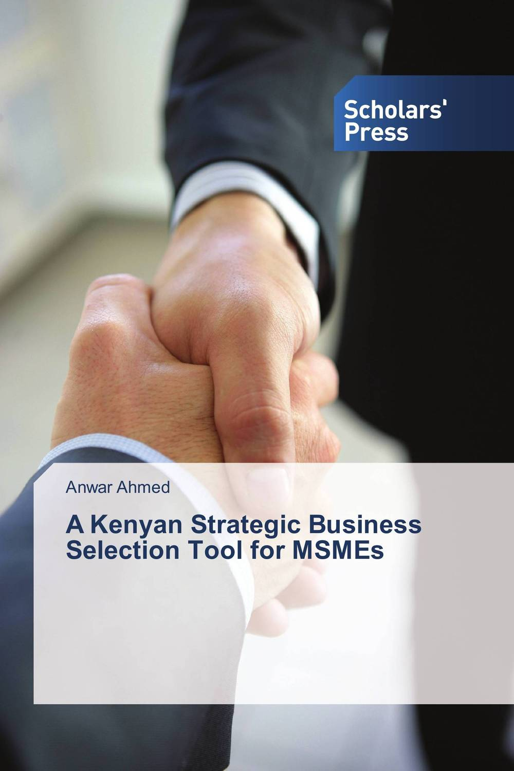 A Kenyan Strategic Business Selection Tool for MSMEs