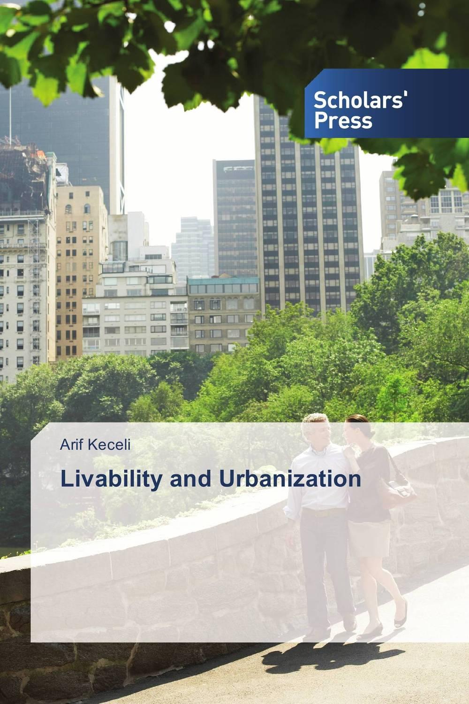 Livability and Urbanization livability and urbanization