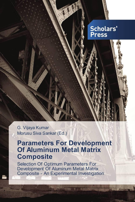 Parameters For Development Of Aluminum Metal Matrix Composite cnc machining in metal processing machinery parts