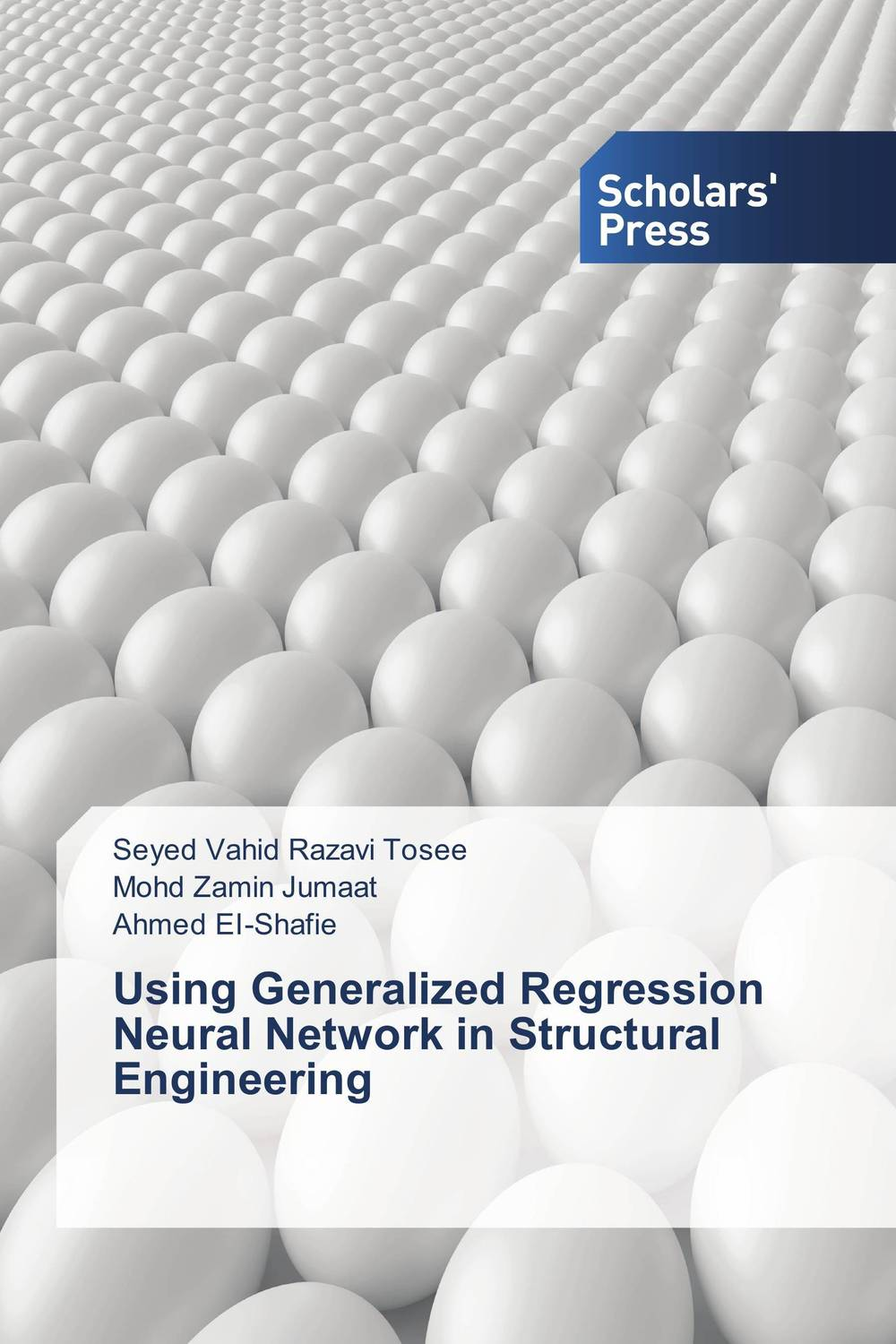 Using Generalized Regression Neural Network in Structural Engineering web spam detection application using neural network
