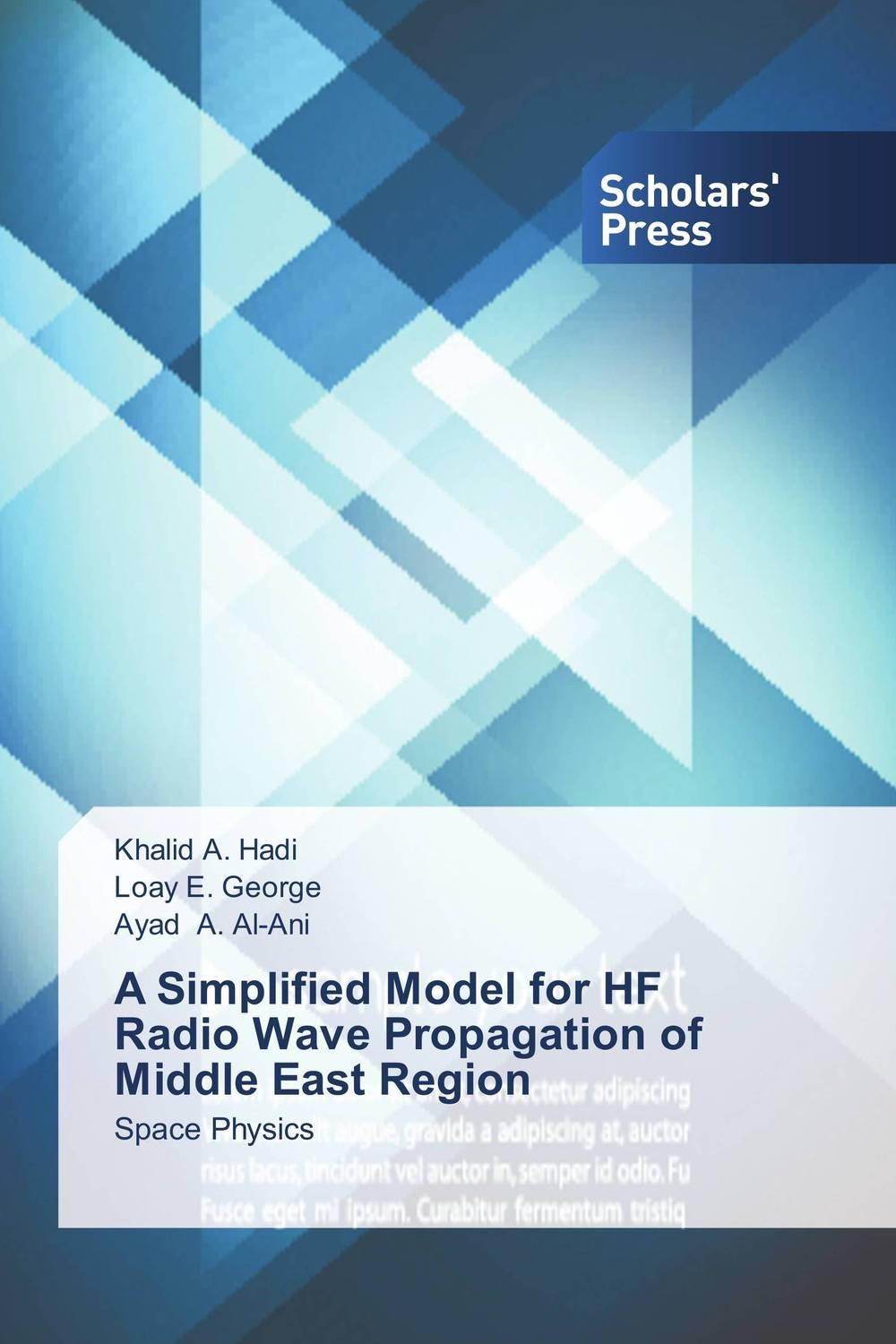 A Simplified Model for HF Radio Wave Propagation of Middle East Region annual report of the office of experiment stations