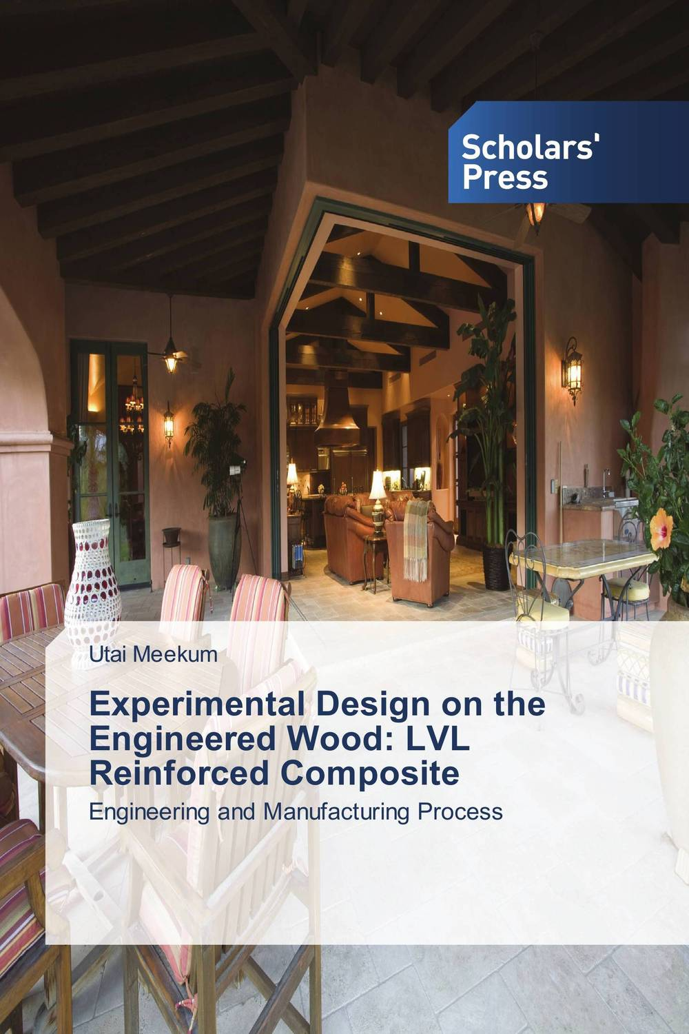 Experimental Design on the Engineered Wood: LVL Reinforced Composite composite structures design safety and innovation