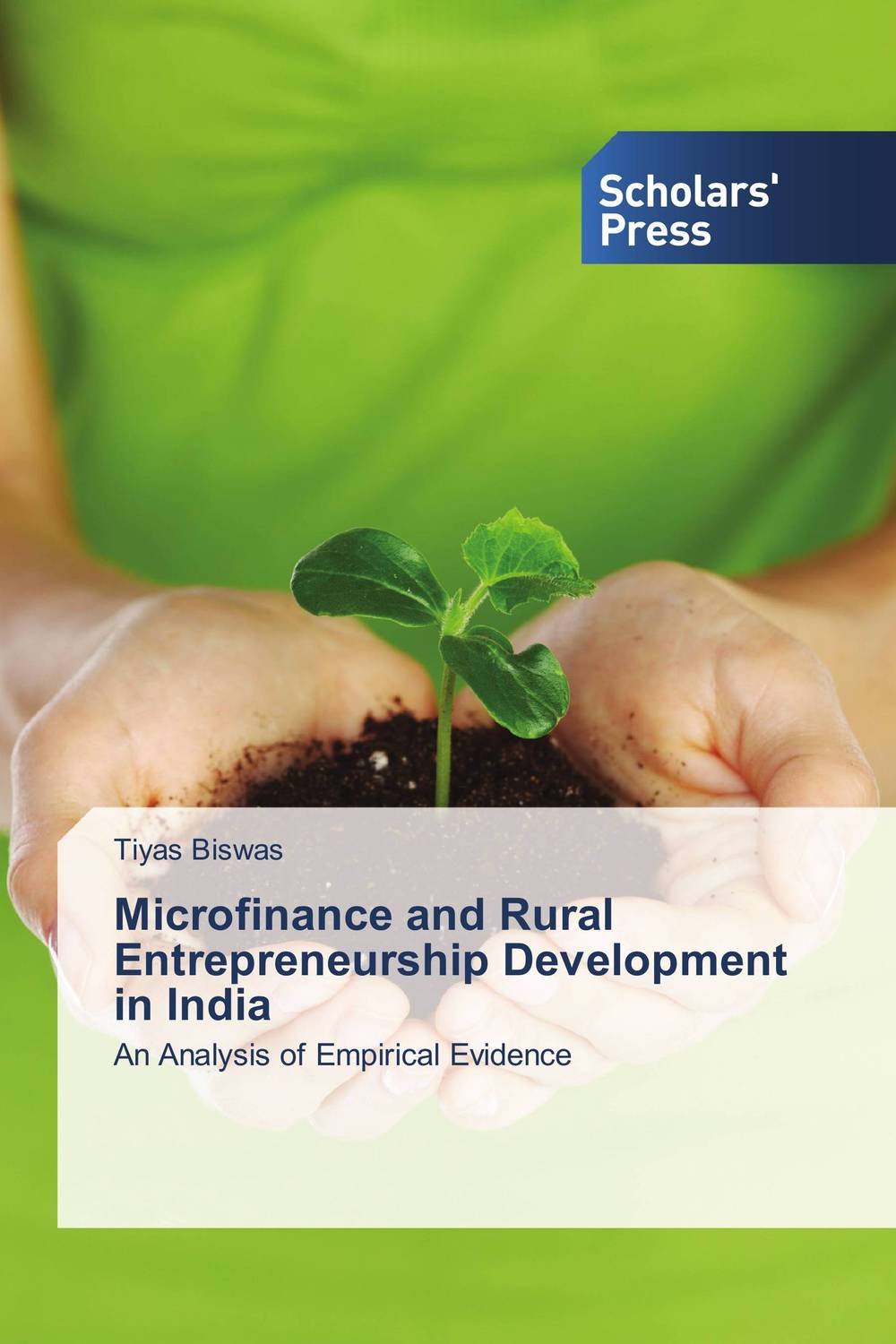 Microfinance and Rural Entrepreneurship Development in India jaynal ud din ahmed and mohd abdul rashid institutional finance for micro and small entreprises in india