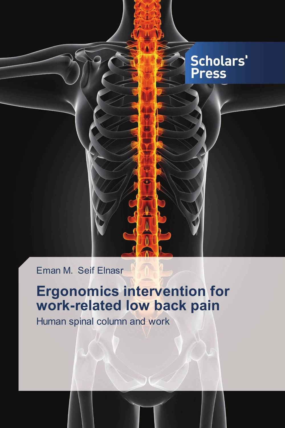 Ergonomics intervention for work-related low back pain nupur aggarwal jugal kishore and gopal krishna ingle how to prevent and manage your low back pain