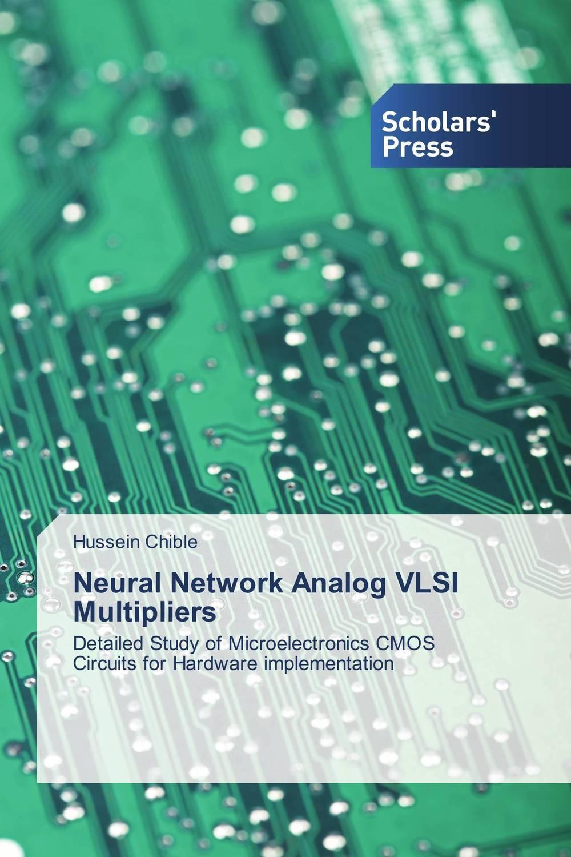 Neural Network Analog VLSI Multipliers web spam detection application using neural network