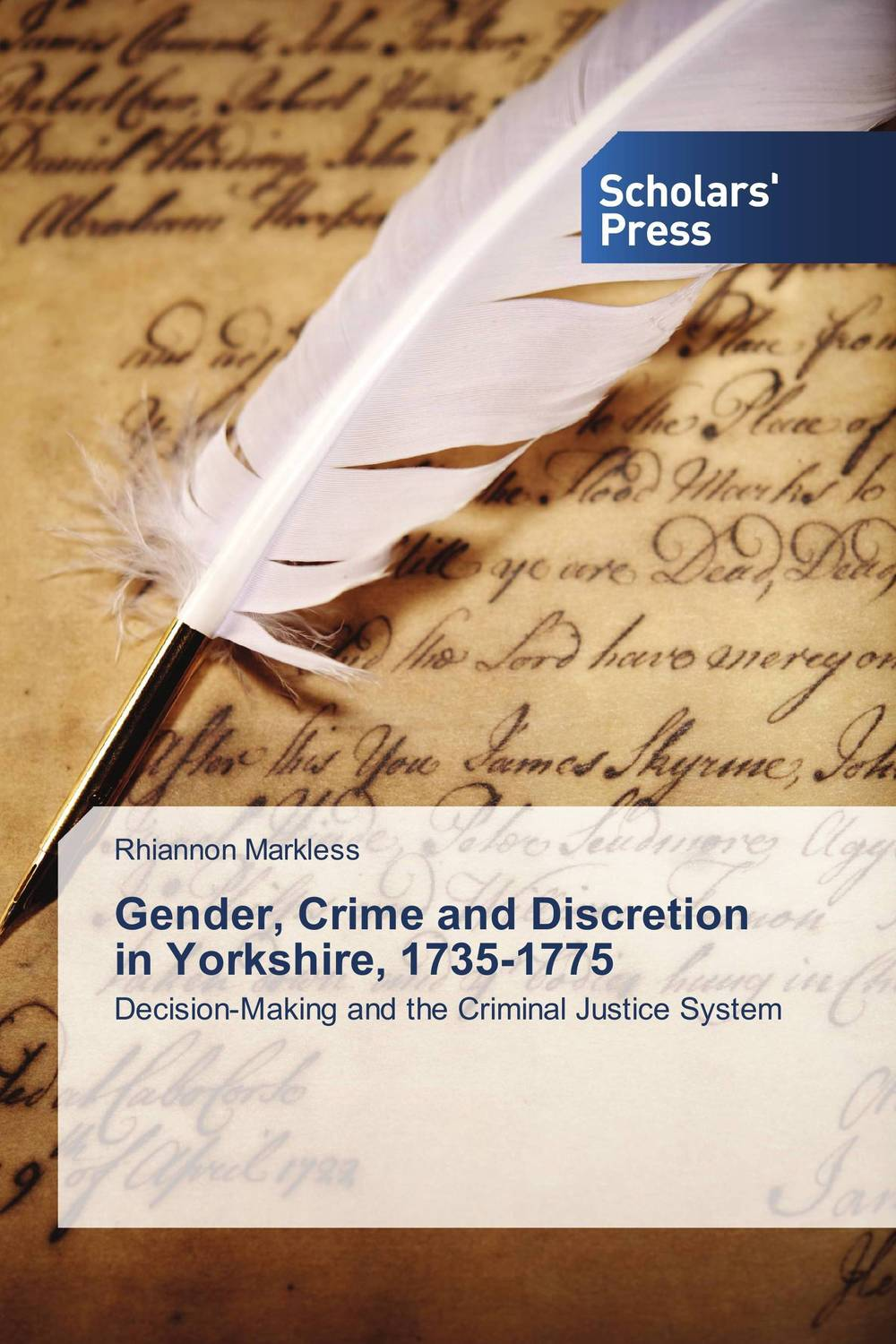 Gender, Crime and Discretion in Yorkshire, 1735-1775