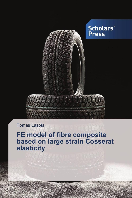 FE model of fibre composite based on large strain Cosserat elasticity bx120 2ca steel strain gauge and steel strain gauge