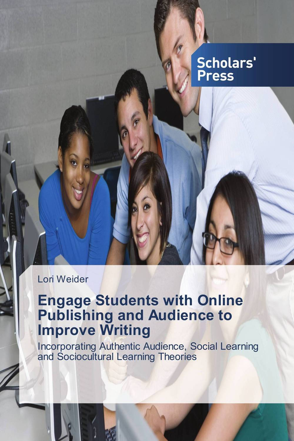 Engage Students with Online Publishing and Audience to Improve Writing