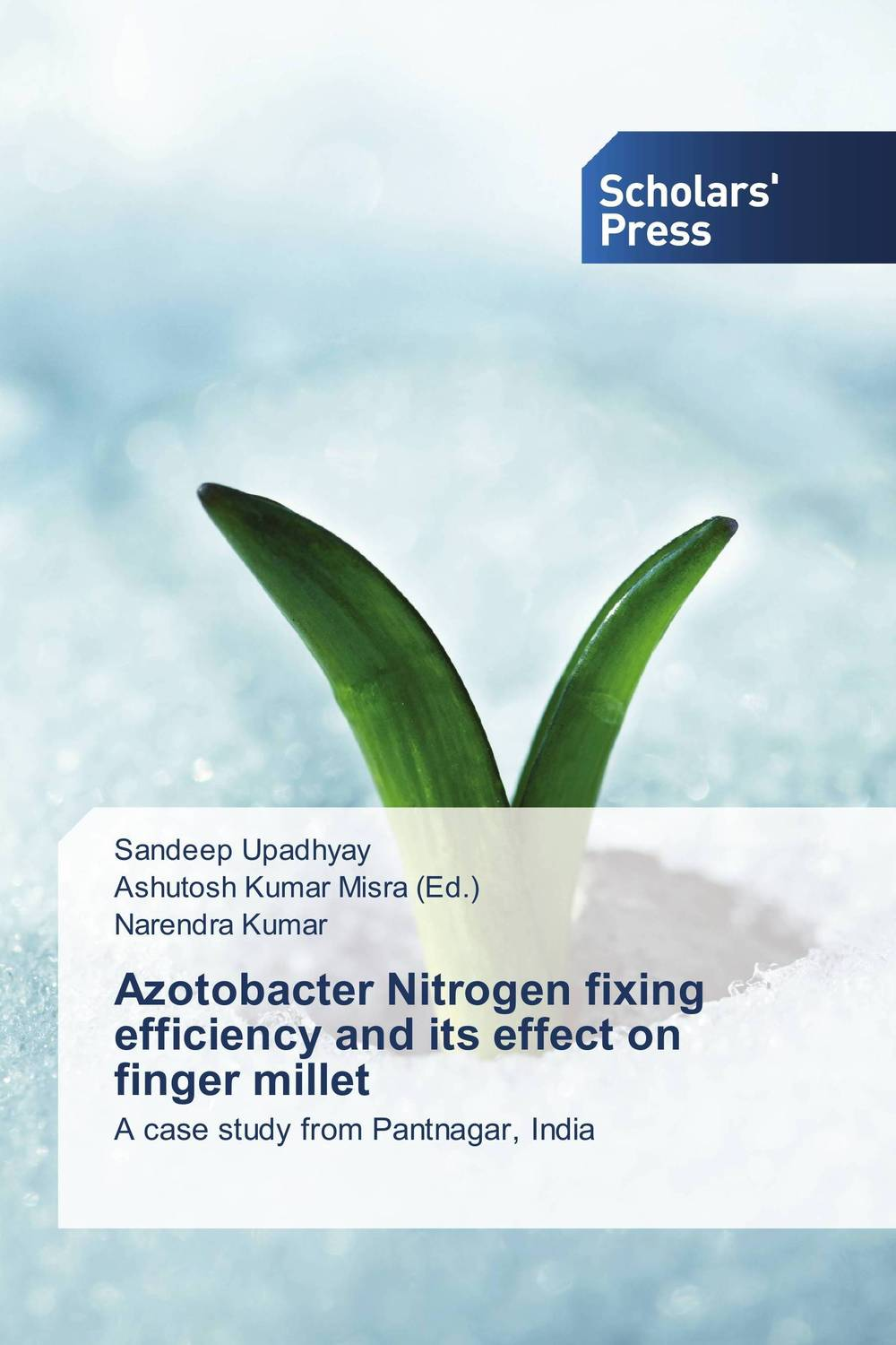 Azotobacter Nitrogen fixing efficiency and its effect on finger millet ramwant gupta and munna singh recent physiological advances of finger millet
