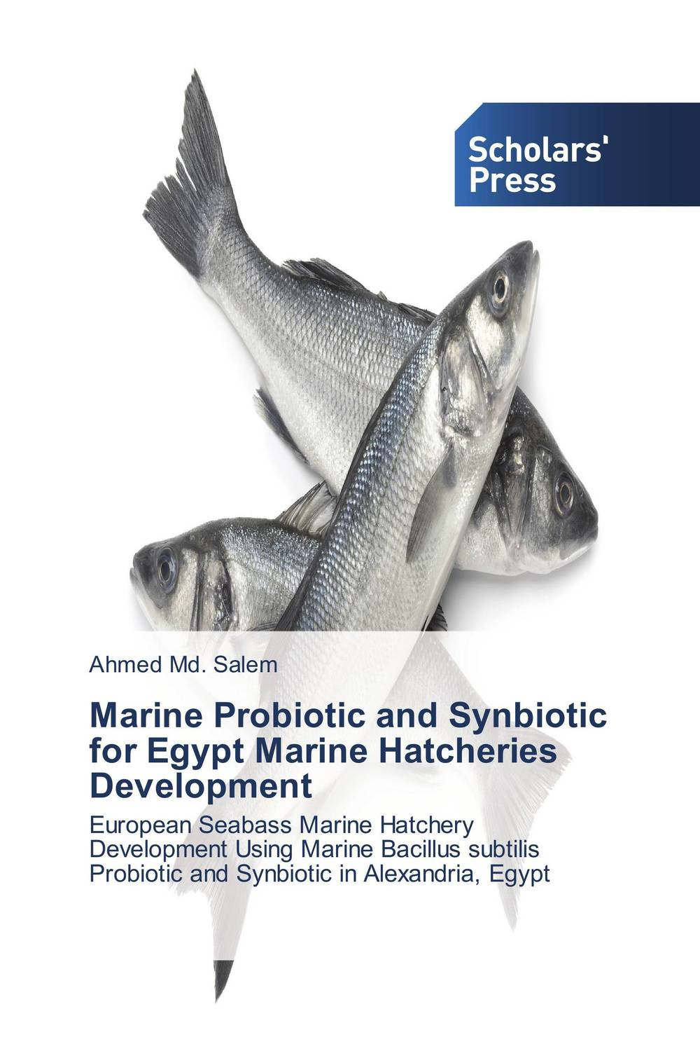 Marine Probiotic and Synbiotic for Egypt Marine Hatcheries Development купить