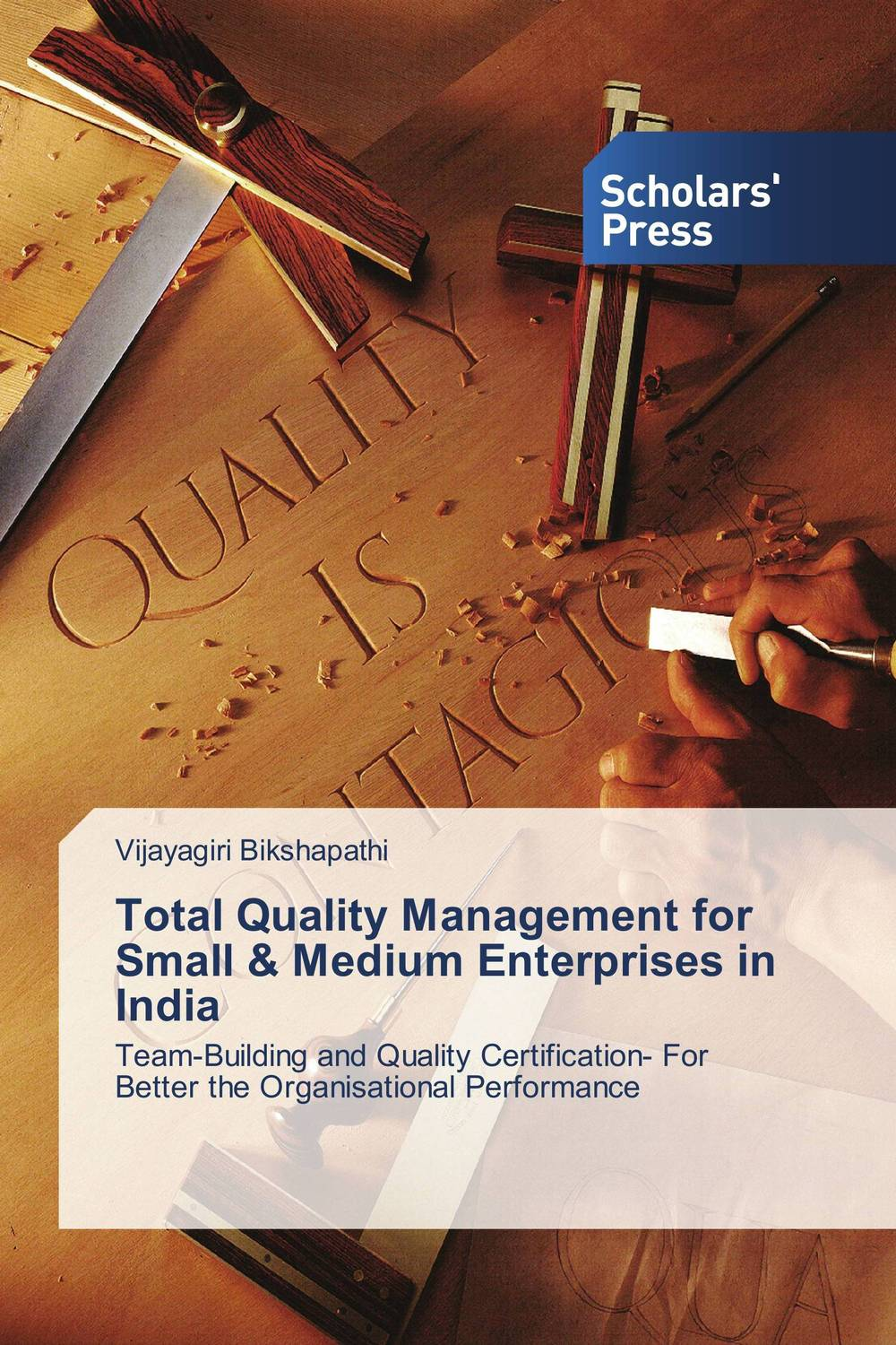 Total Quality Management for Small & Medium Enterprises in India