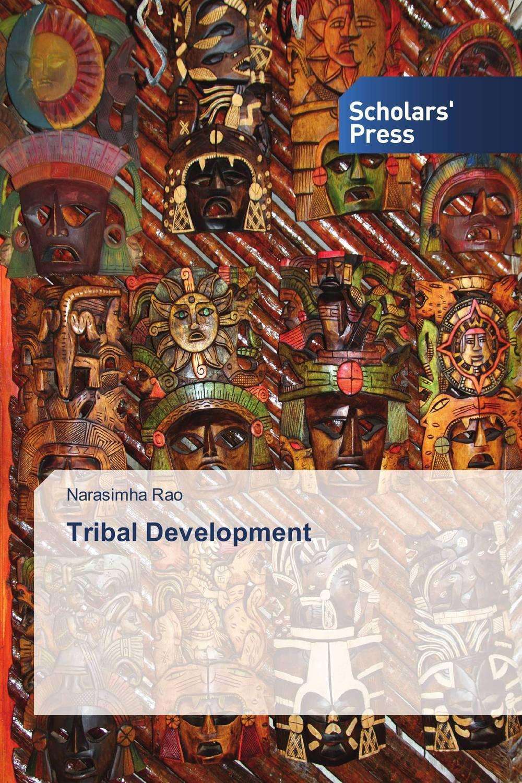 Tribal Development abhaya kumar naik socio economic impact of industrialisation