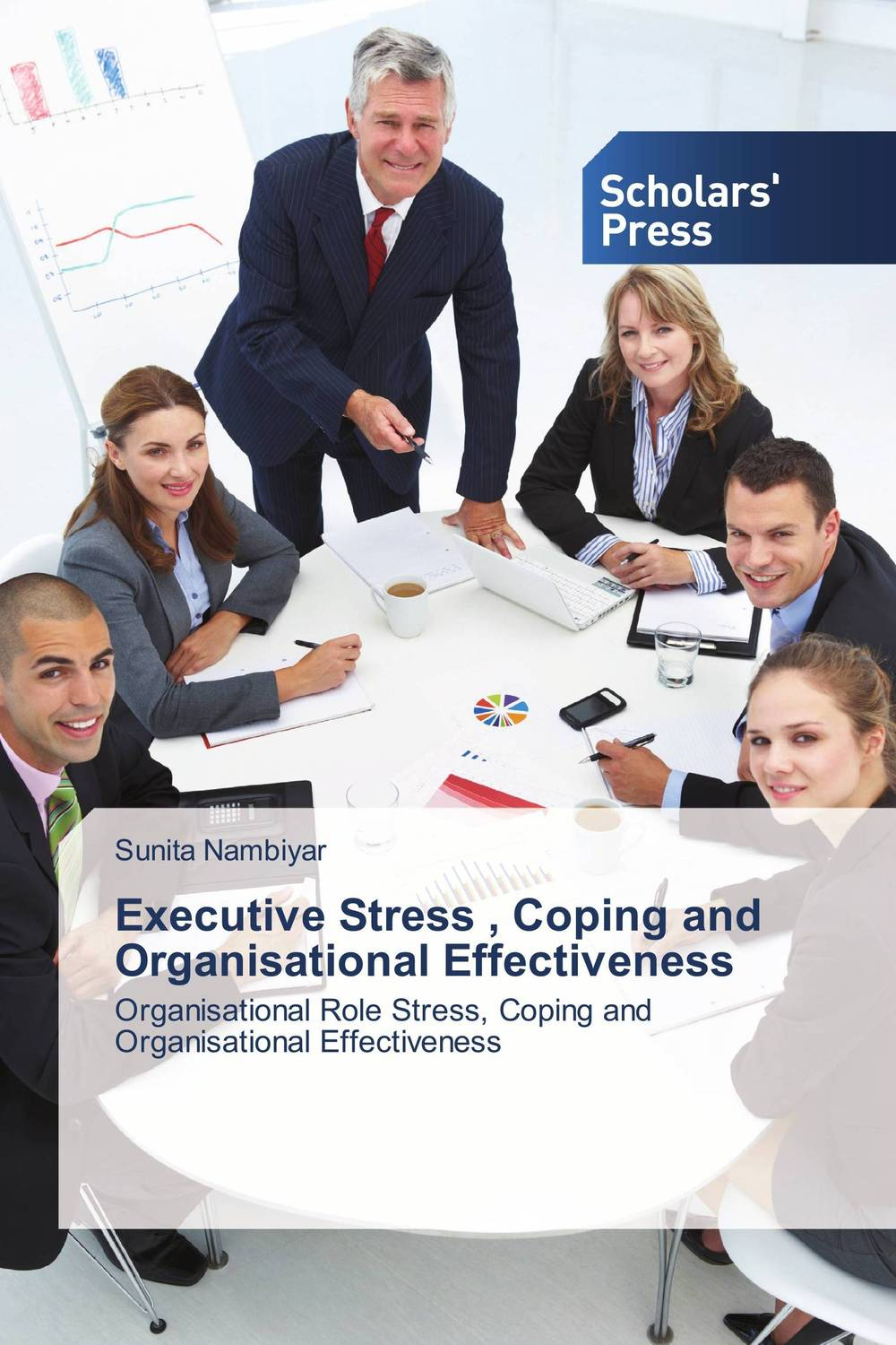 Executive Stress , Coping and Organisational Effectiveness david buckham executive s guide to solvency ii