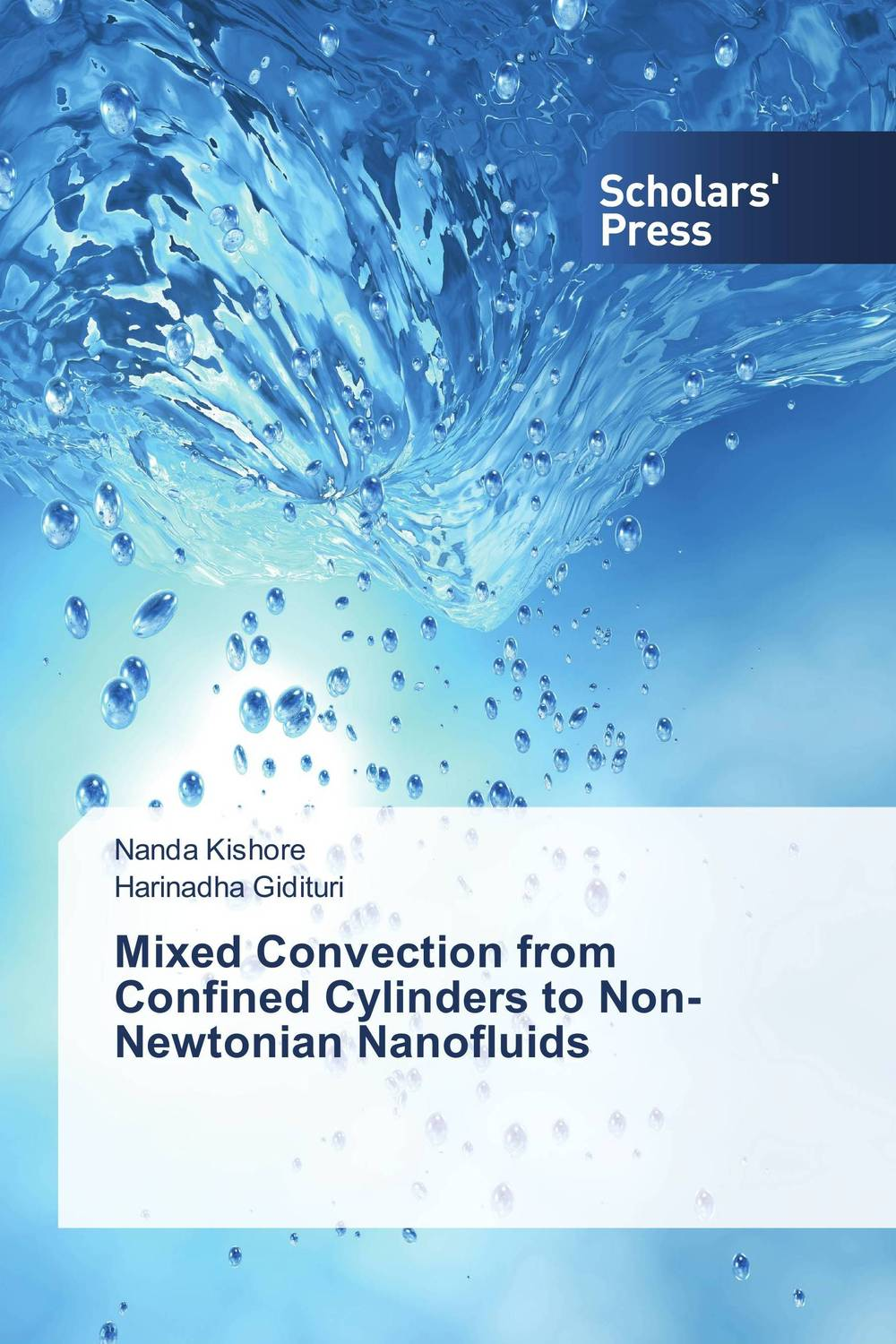 Mixed Convection from Confined Cylinders to Non-Newtonian Nanofluids atamjit singh pal paramjit kaur khinda and amarjit singh gill local drug delivery from concept to clinical applications