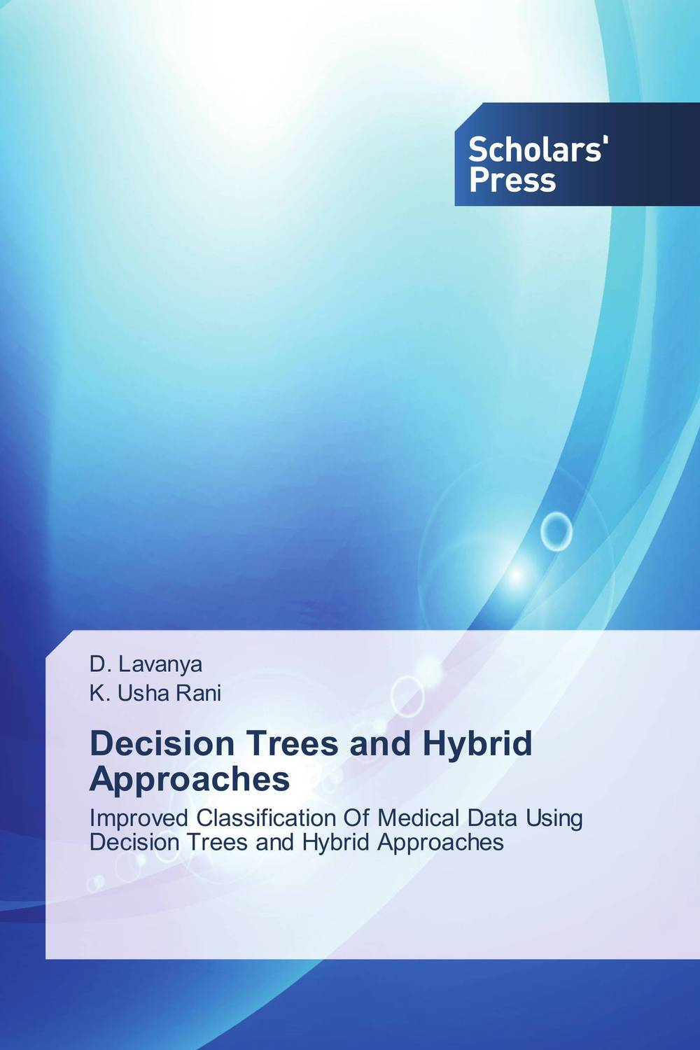 Decision Trees and Hybrid Approaches breast cancer self exam device with the physical method and high accuracy