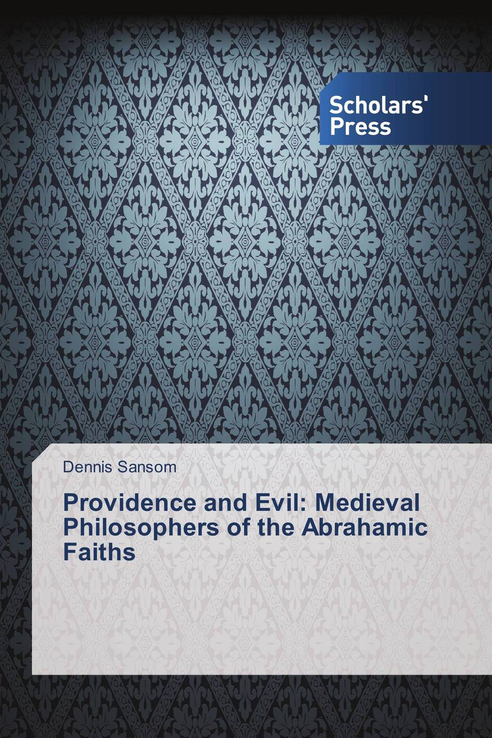 Providence and Evil: Medieval Philosophers of the Abrahamic Faiths the flying beaver brothers and the evil penguin plan