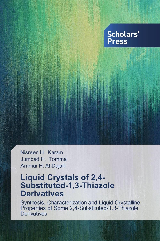 Liquid Crystals of 2,4-Substituted-1,3-Thiazole Derivatives unconventional nematic liquid crystals