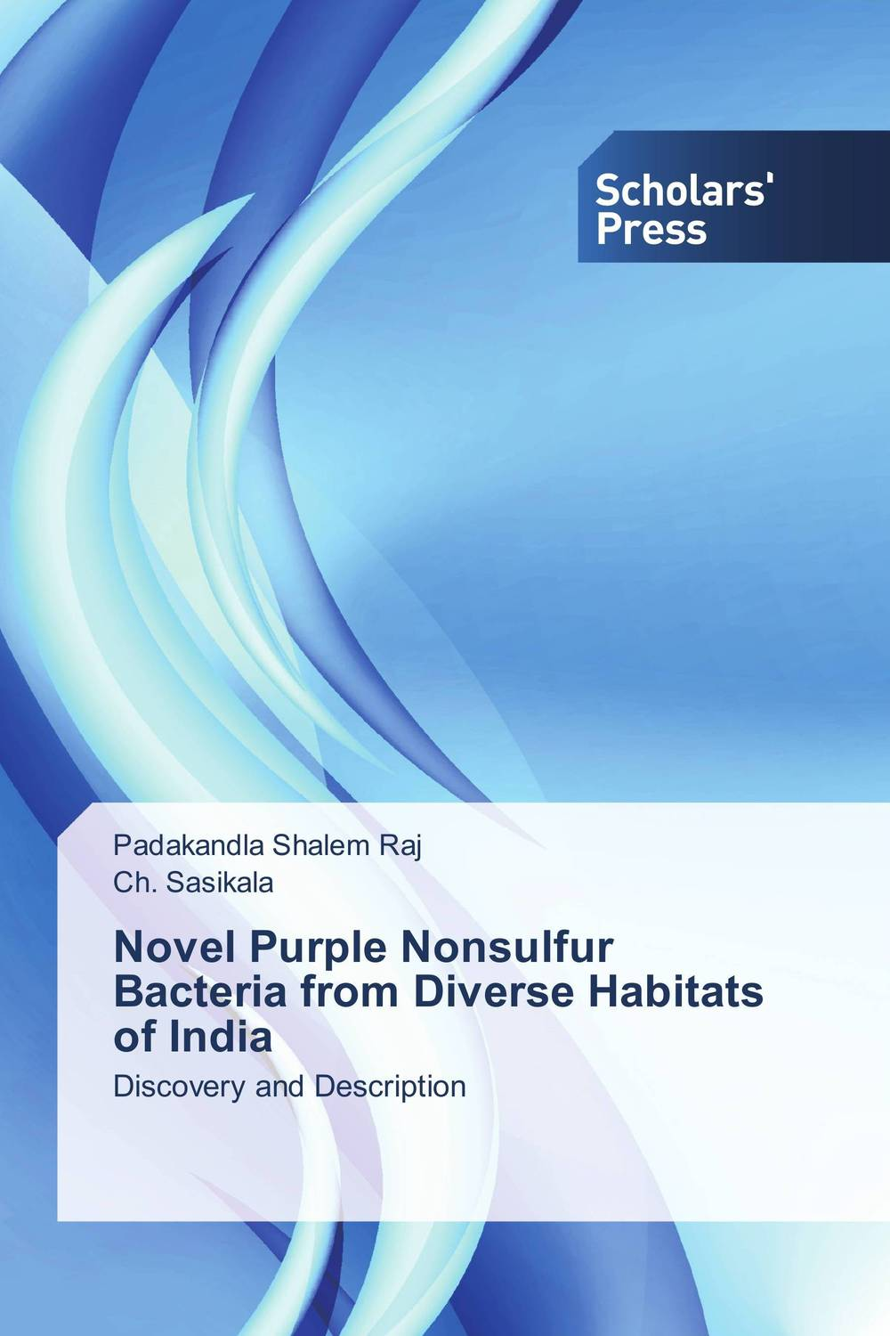 Novel Purple Nonsulfur Bacteria from Diverse Habitats of India купить