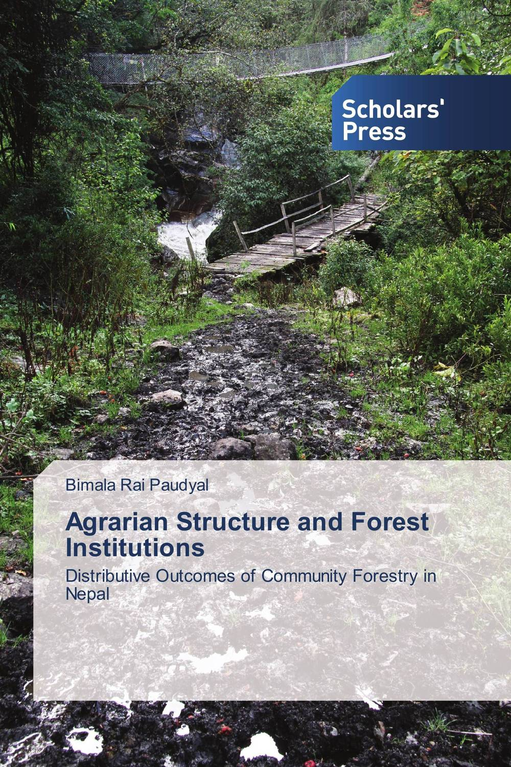 Agrarian Structure and Forest Institutions survival of local knowledge about management of natural resources