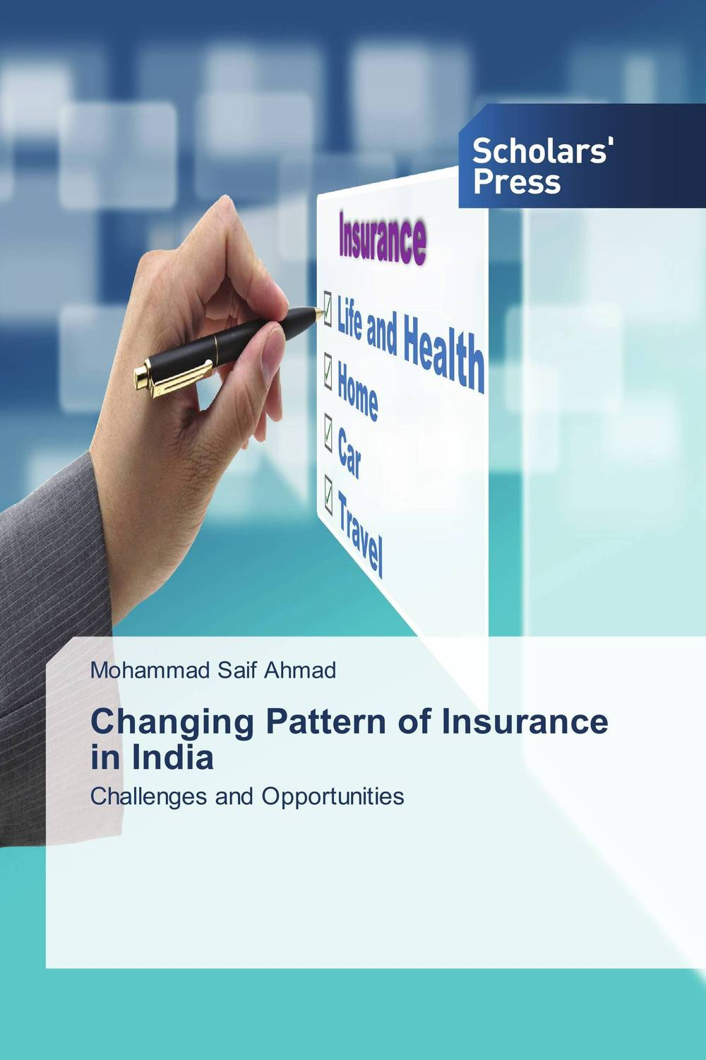 Changing Pattern of Insurance in India anupama singh and devenderjit kaur the changing identities of women in india real and imagined