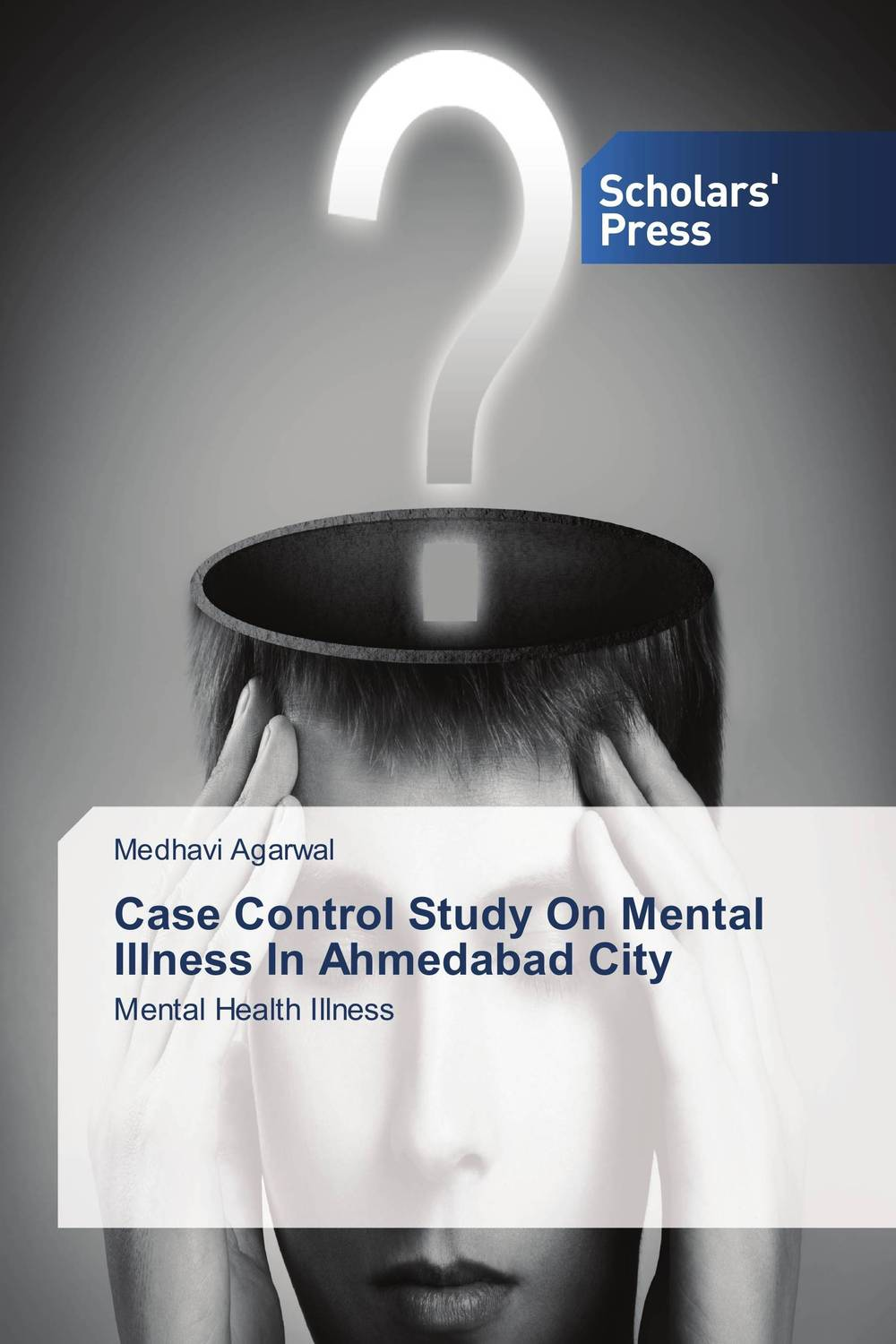 Case Control Study On Mental Illness In Ahmedabad City traditional healing and mental disorders