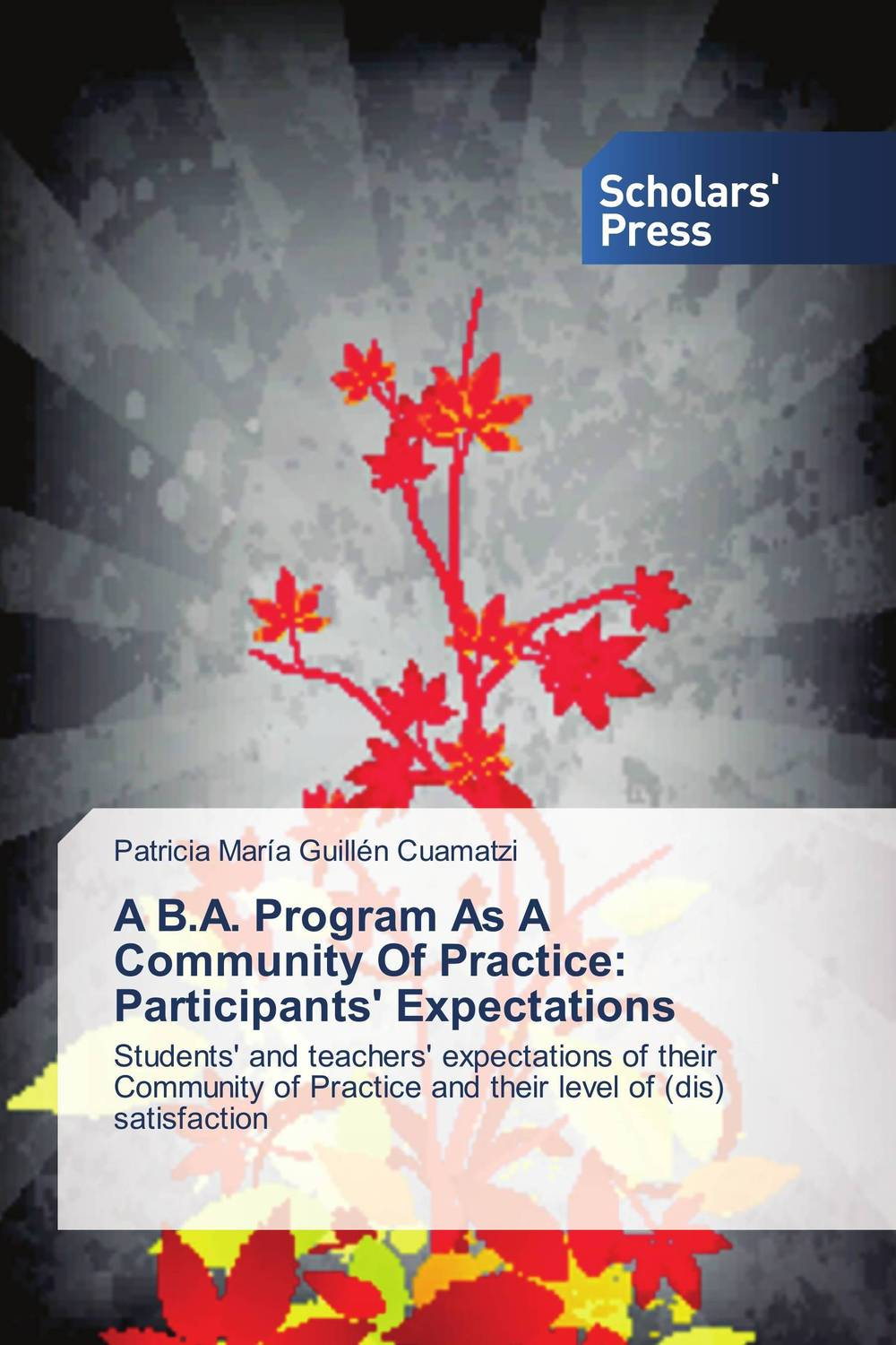 A B.A. Program As A Community Of Practice: Participants' Expectations the role of evaluation as a mechanism for advancing principal practice