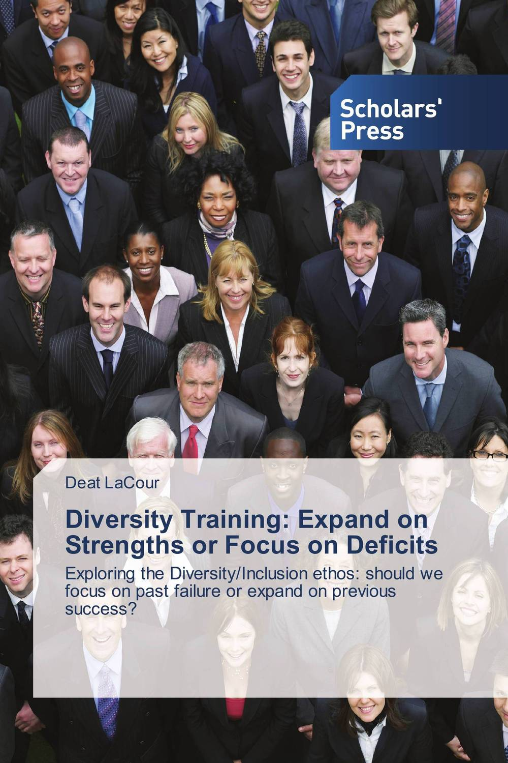 Diversity Training: Expand on Strengths or Focus on Deficits jill anne o sullivan validating academic training versus industry training using erp