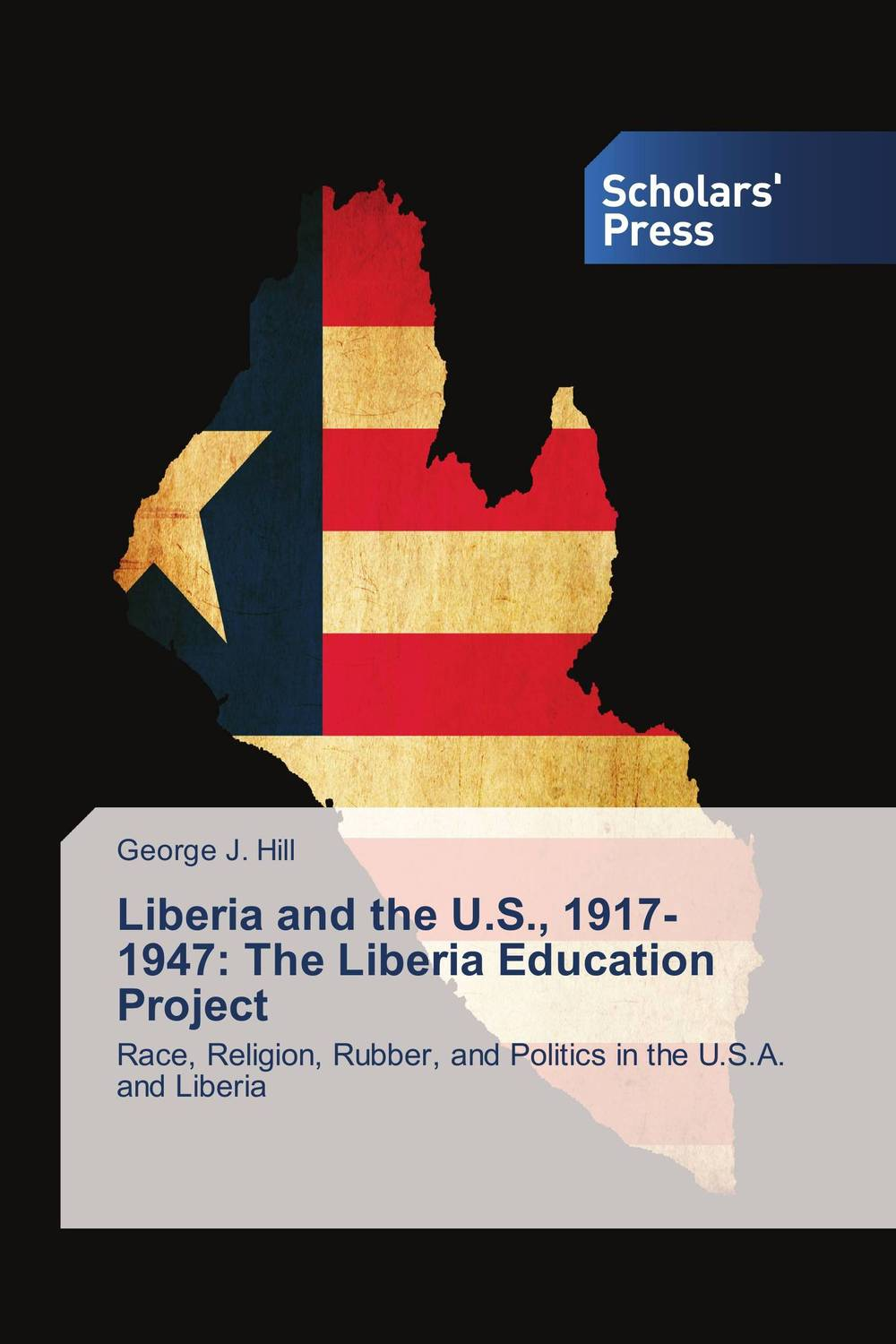 Liberia and the U.S., 1917-1947: The Liberia Education Project history of progress of education in madras city 1854 1947