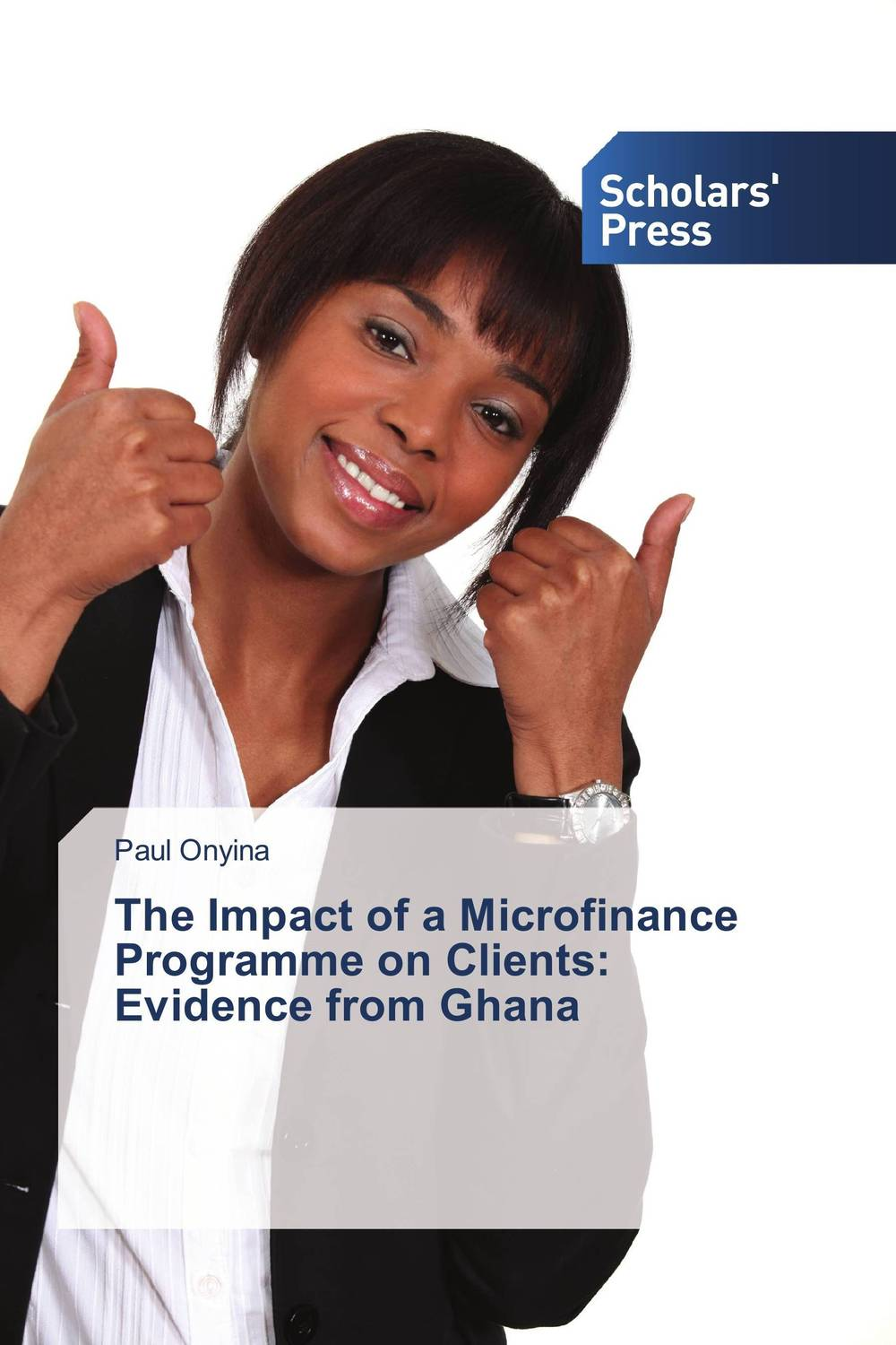 The Impact of a Microfinance Programme on Clients: Evidence from Ghana rajsinh mohite impact of national leprosy eradication programme