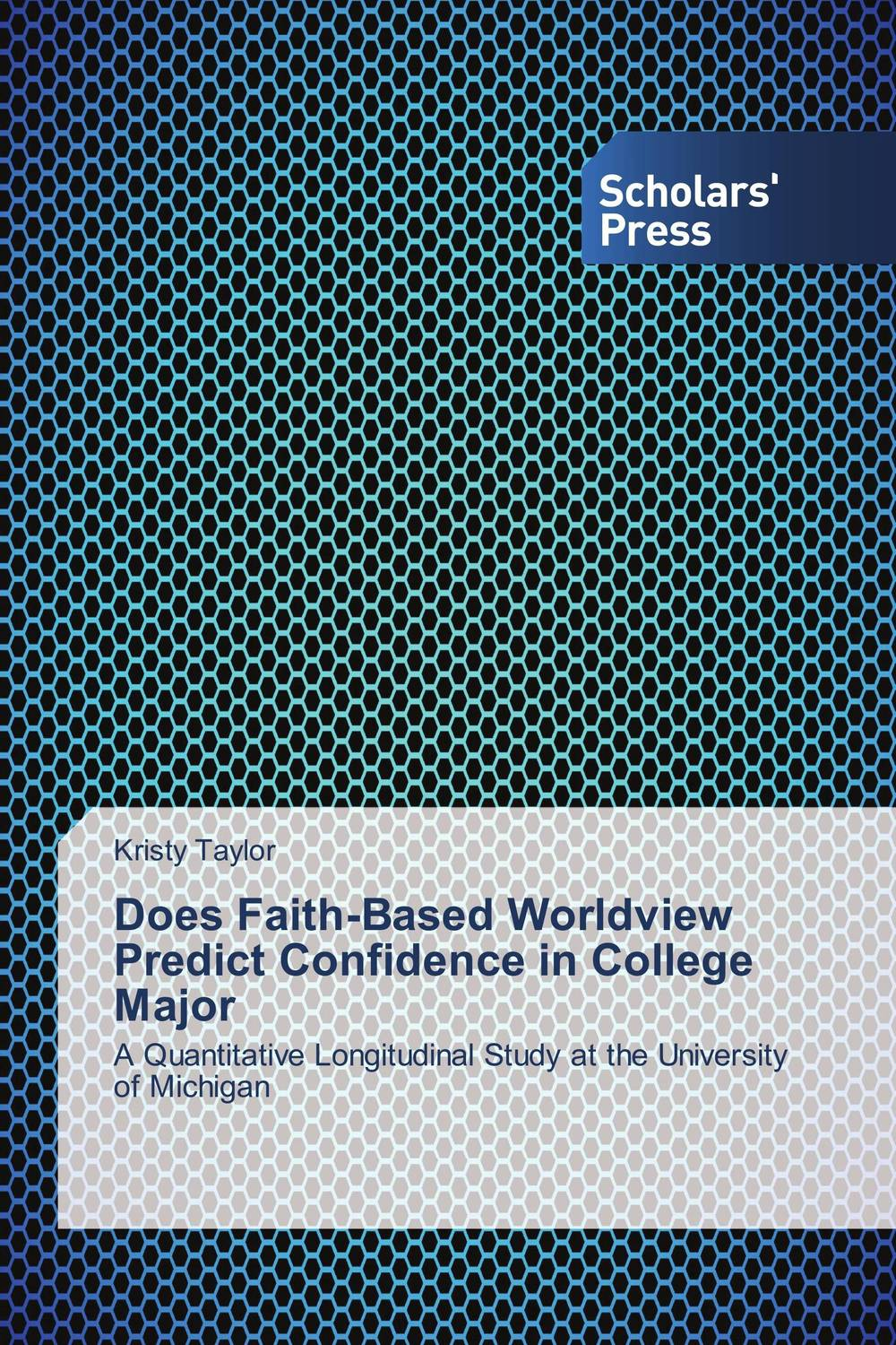 Does Faith-Based Worldview Predict Confidence in College Major peter block stewardship choosing service over self interest