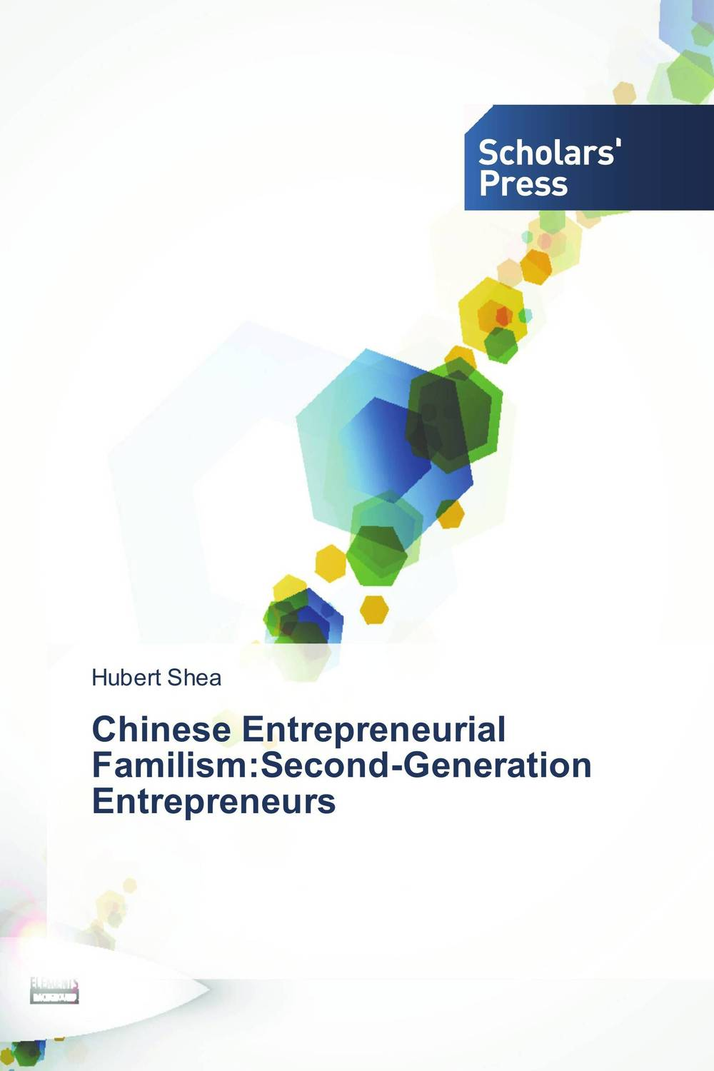 Chinese Entrepreneurial Familism:Second-Generation Entrepreneurs