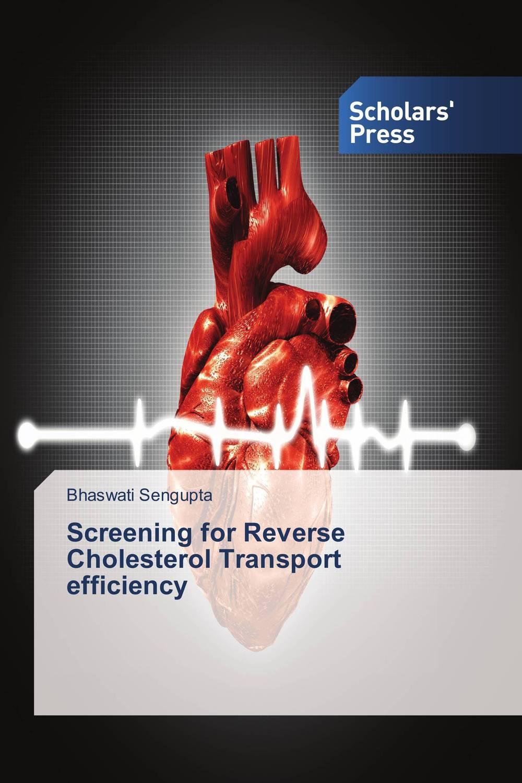 Screening for Reverse Cholesterol Transport efficiency kiran prasad bhatta executive compensation