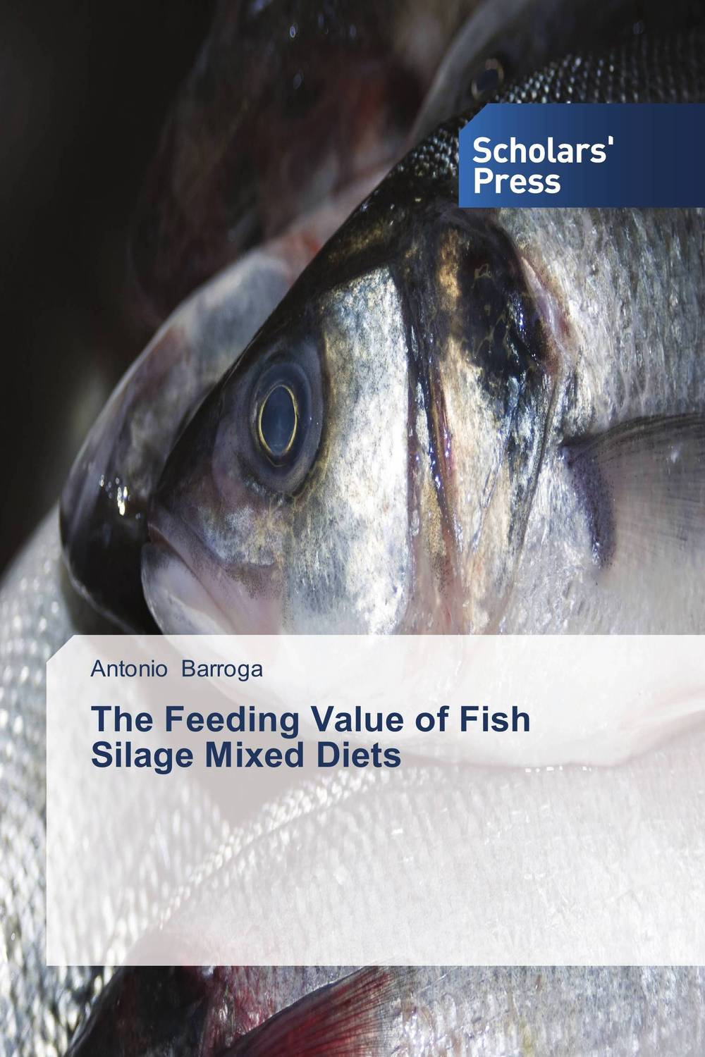 The Feeding Value of Fish Silage Mixed Diets wish for a fish