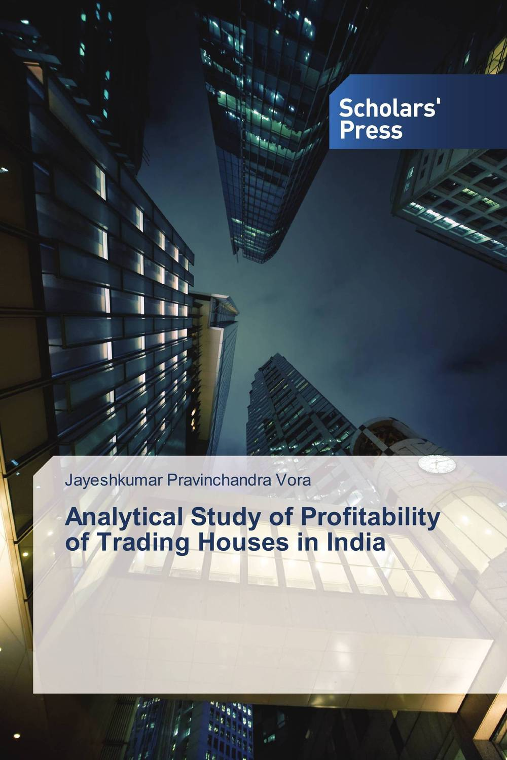 Analytical Study of Profitability of Trading Houses in India davis edwards risk management in trading techniques to drive profitability of hedge funds and trading desks