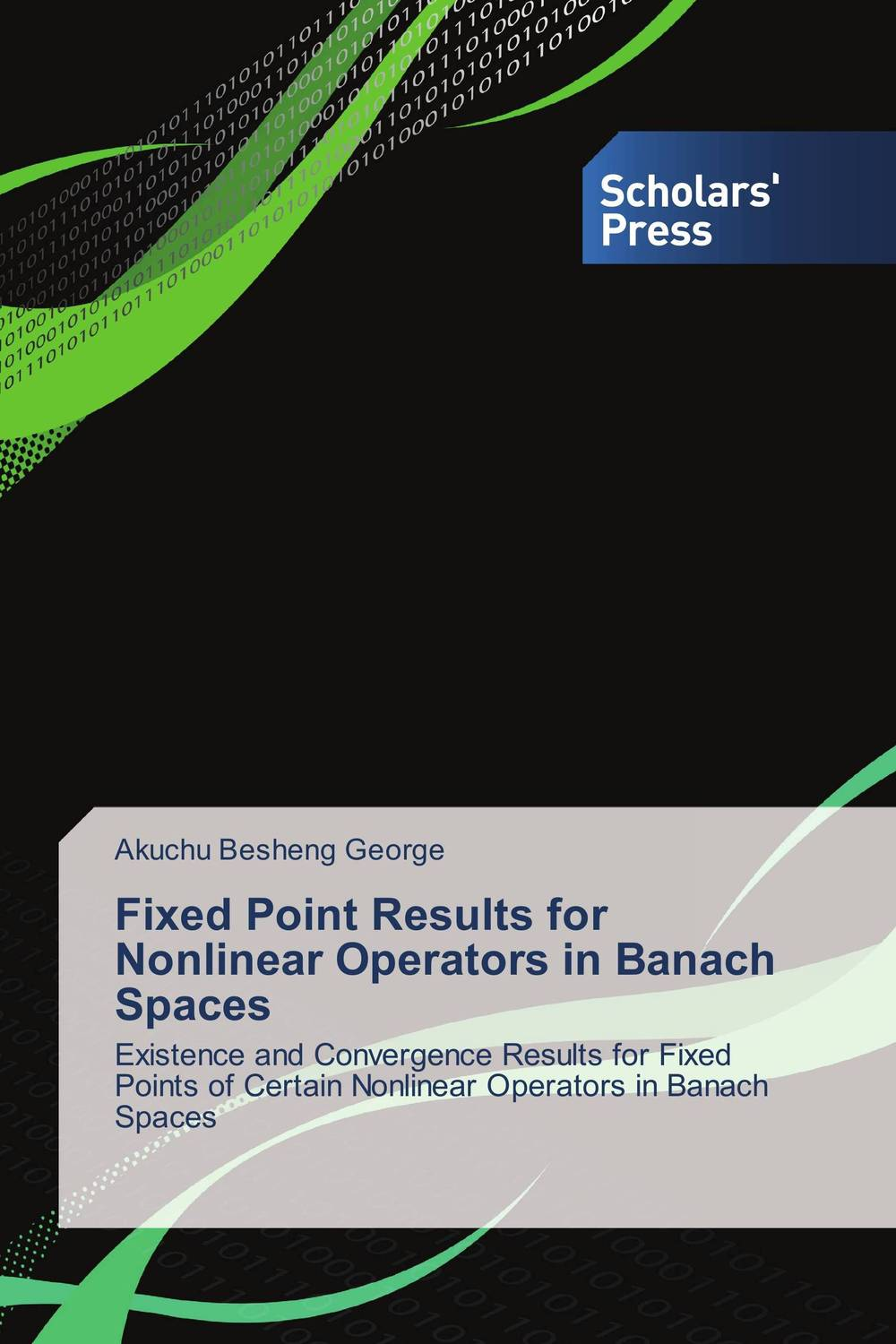 Fixed Point Results for Nonlinear Operators in Banach Spaces