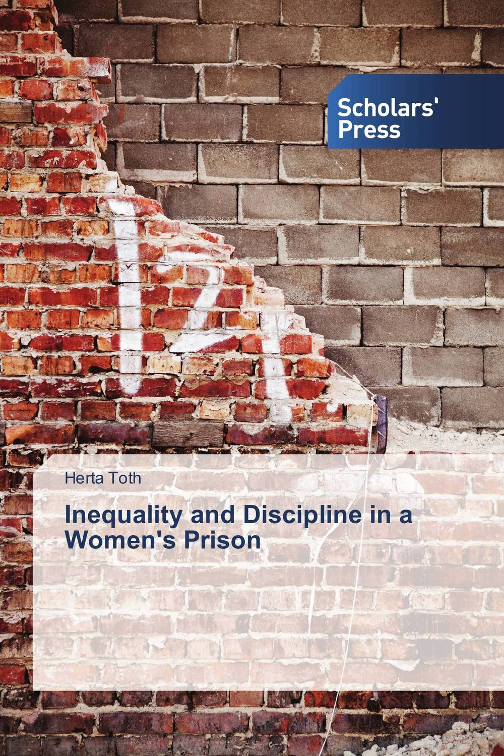 Inequality and Discipline in a Women's Prison