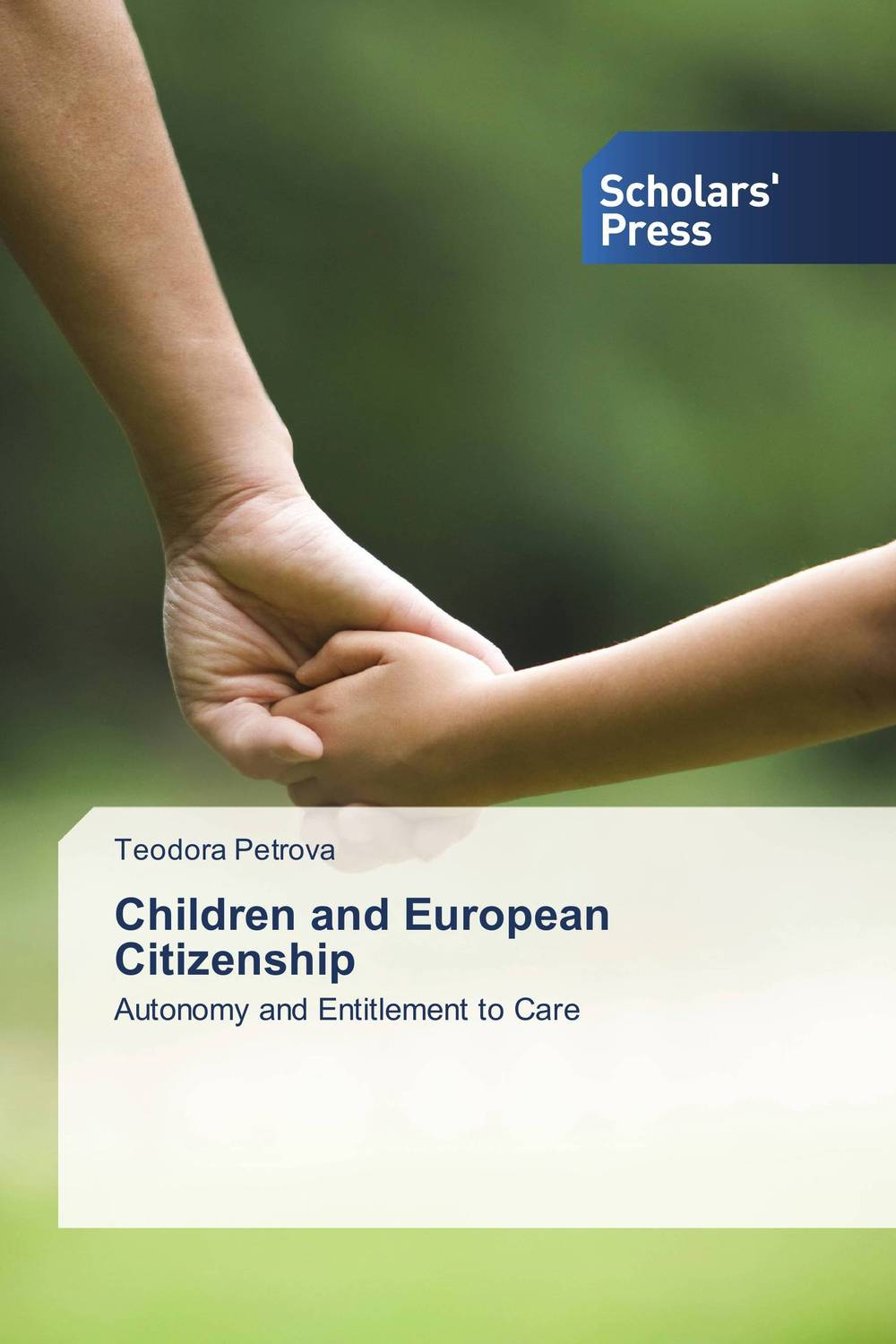 Children and European Citizenship the court of justice of the european union and the politics of law
