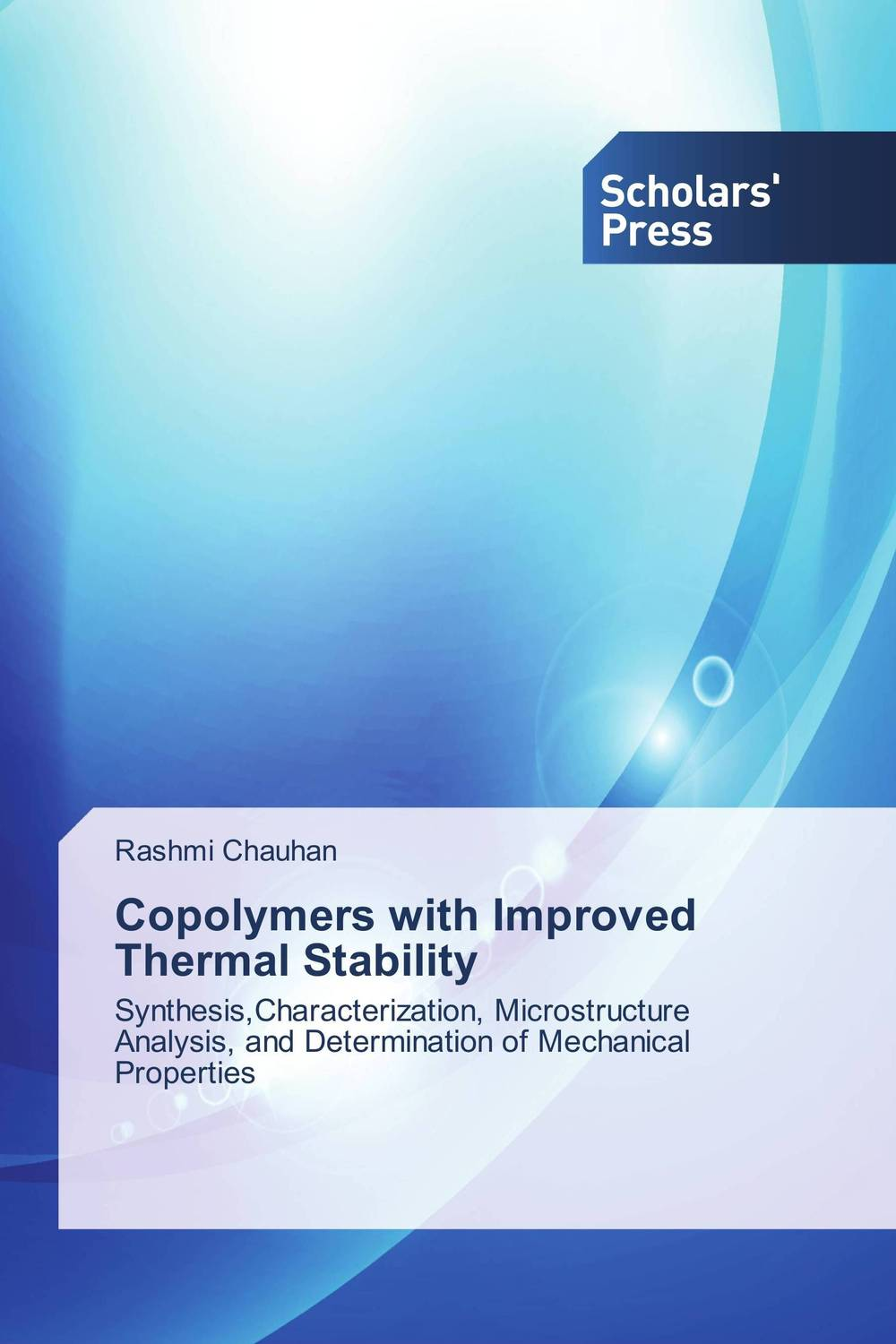 Copolymers with Improved Thermal Stability rakesh kumar tiwari and rajendra prasad ojha conformation and stability of mixed dna triplex