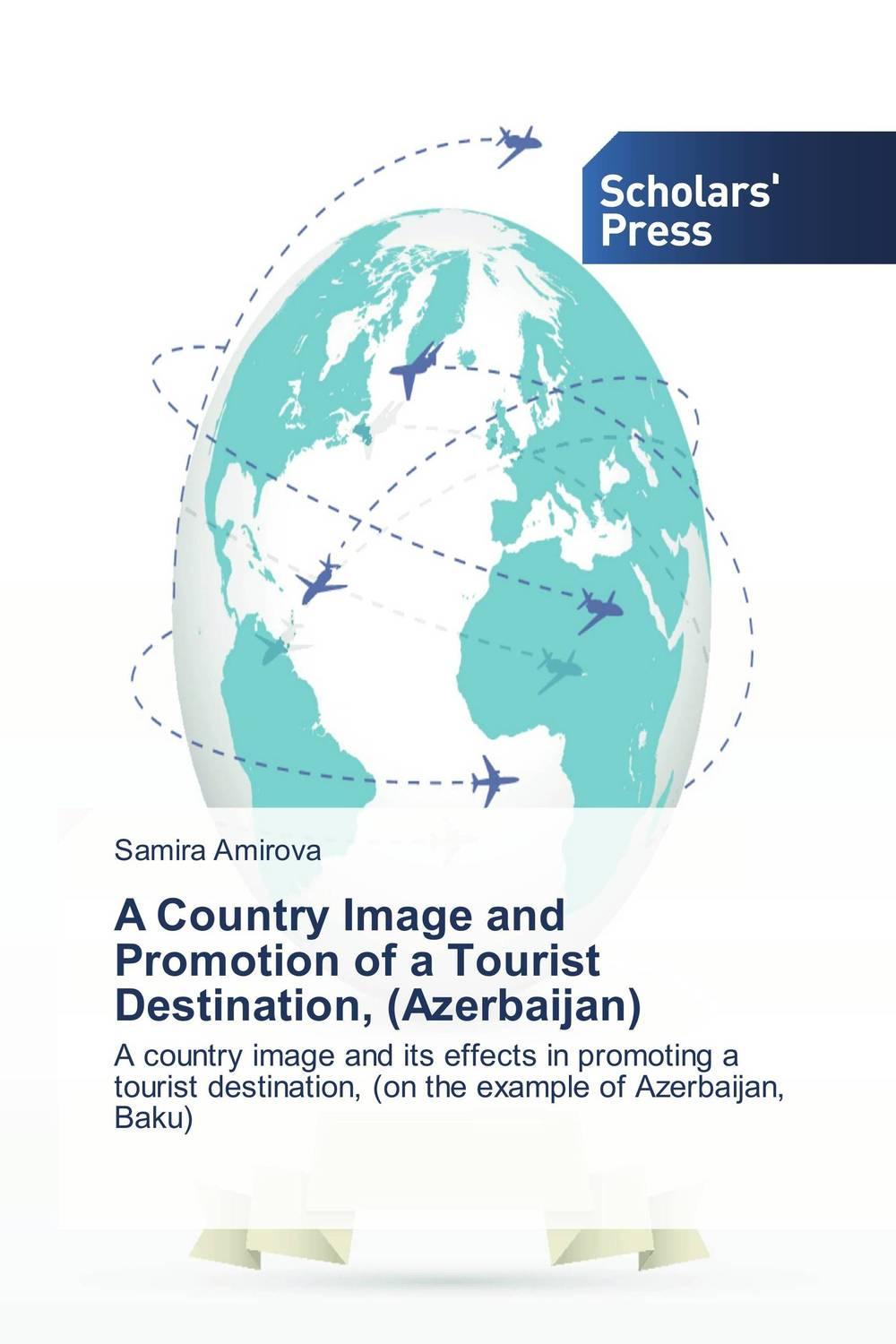 A Country Image and Promotion of a Tourist Destination, (Azerbaijan) a study of the religio political thought of abdurrahman wahid