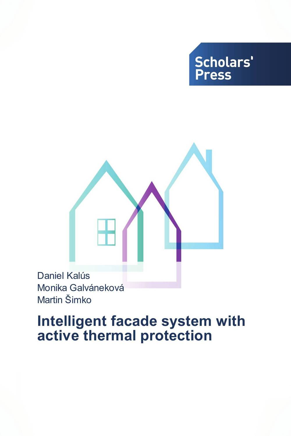 Intelligent facade system with active thermal protection kiran kumar d e v s facade performance of glazed buildings