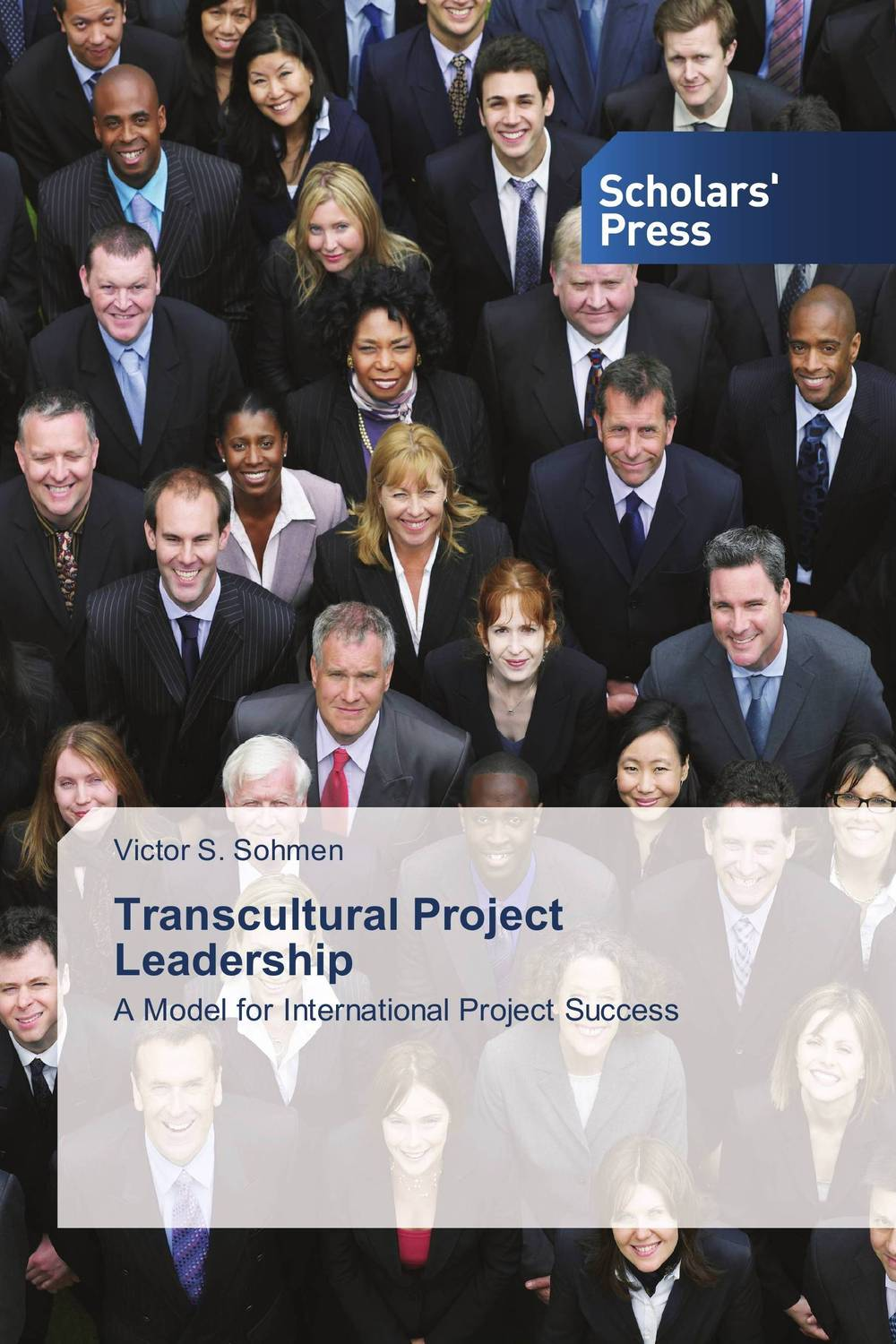 Transcultural Project Leadership george eckes six sigma team dynamics the elusive key to project success