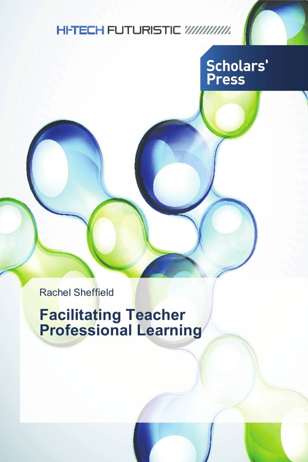 Facilitating Teacher Professional Learning teachers' perceptions of the teacher evaluation instrument and process