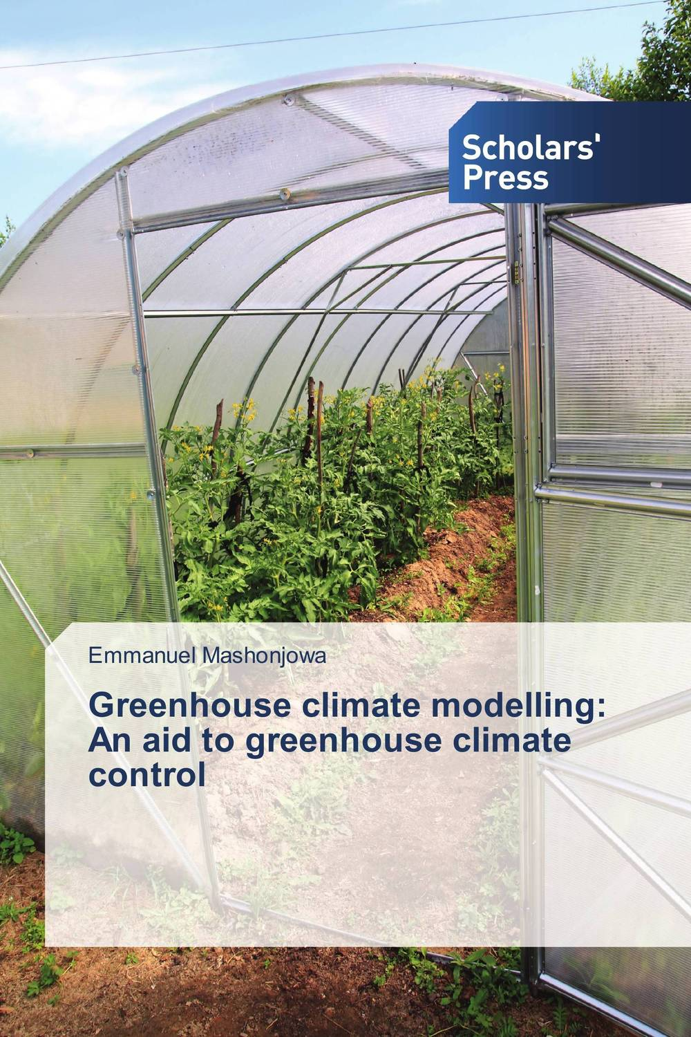 Greenhouse climate modelling: An aid to greenhouse climate control