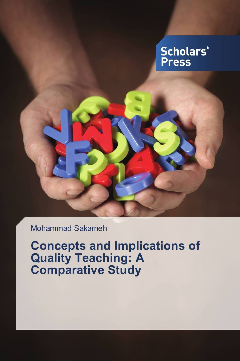 Concepts and Implications of Quality Teaching: A Comparative Study john sestina e planning a successful future managing to be wealthy for individuals and their advisors