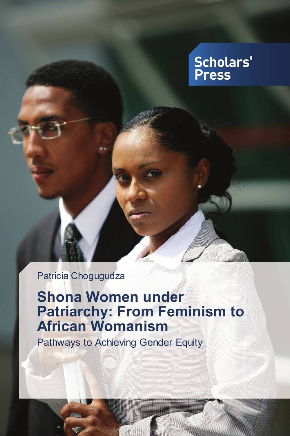 Shona Women under Patriarchy: From Feminism to African Womanism