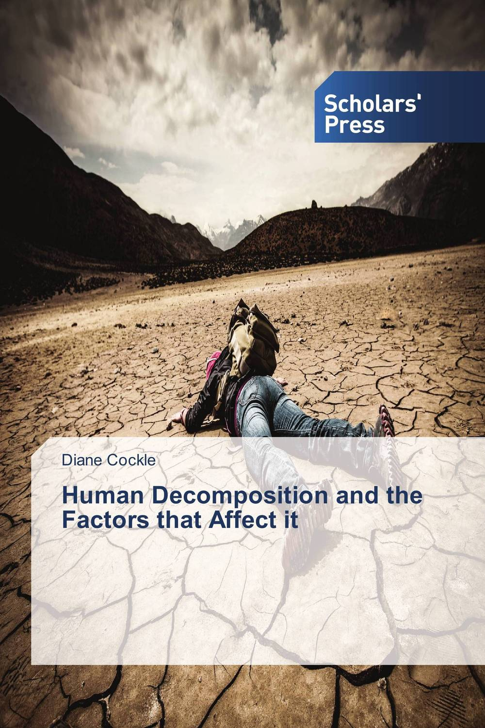 Human Decomposition and the Factors that Affect it hannell across canada – resources