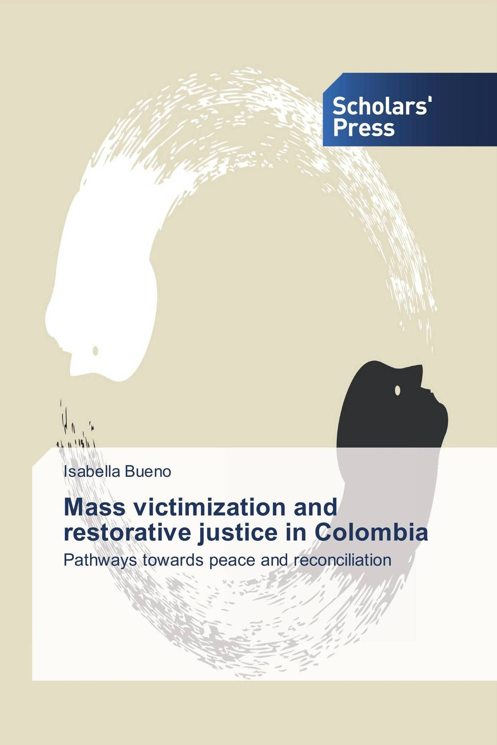 Mass victimization and restorative justice in Colombia an evaluation of restorative justice in the youth justice framework