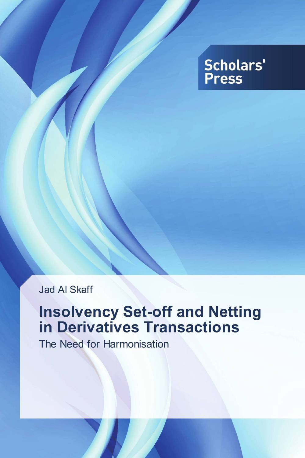 Insolvency Set-off and Netting in Derivatives Transactions marta tsvengrosh arbitration and insolvency conflict of laws issues