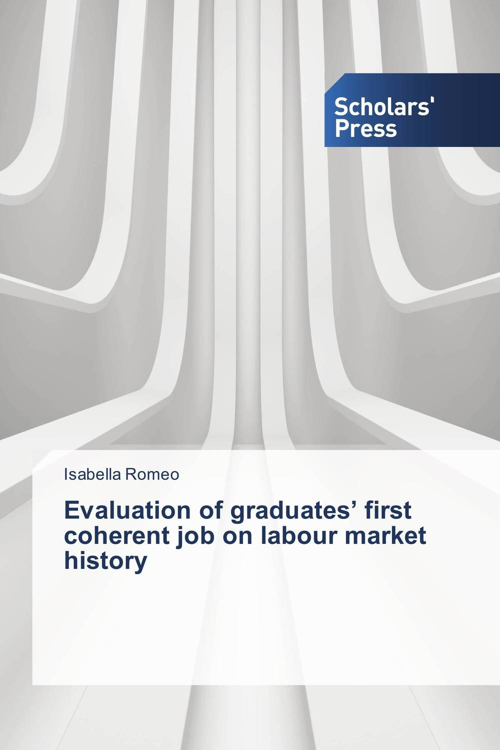 Evaluation of graduates' first coherent job on labour market history evaluation of the impact of a mega sporting event