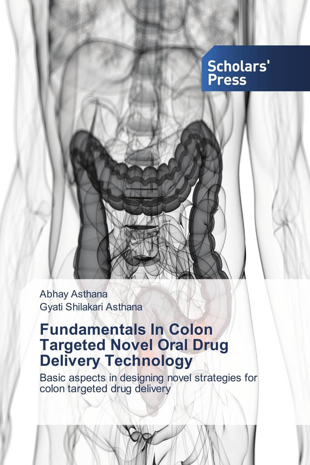 Fundamentals In Colon Targeted Novel Oral Drug Delivery Technology deepika singh and amita verma floating drug delivery system a novel technology